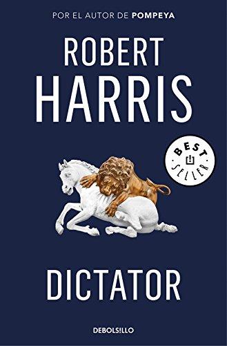 Dictator (Trilogía de Cicerón 3) (BEST SELLER)