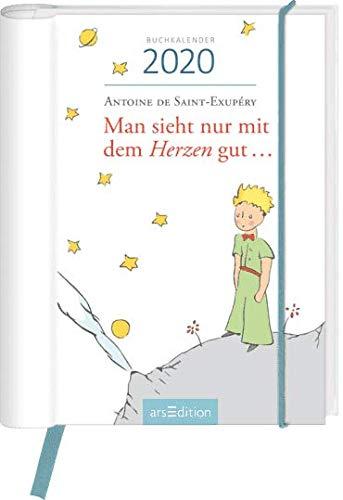 Man sieht nur mit dem Herzen gut - Der kleine Prinz - Kalenderbuch A6 - Kalender 2020 - arsEdition-Verlag - Taschenkalender mit Zitaten - Eine Woche auf zwei Seiten - 12,4 cm x 15,4 cm (Kleiner-kalender)