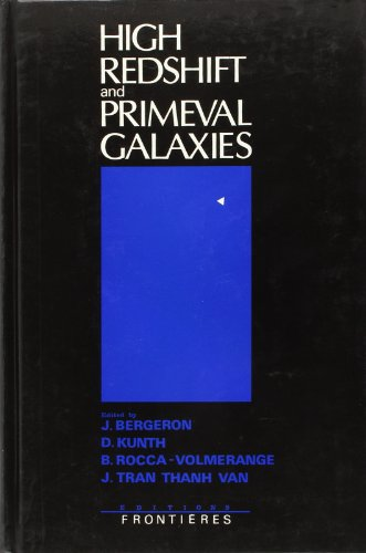 High redshift and primeval galaxies