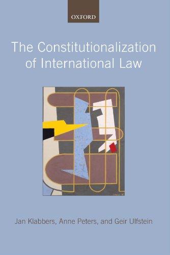 The Constitutionalization of International Law (Klabbers Recht Jan Internationales)