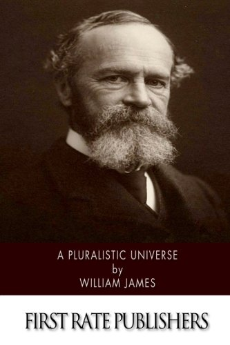james essays radical empiricism In 1912, his essays in radical empiricism was published, followed, in 1920, by some of his collected essays and reviews and the letters of william james, edited in two volumes by his son henry his writings have survived in part because of the provocative honesty of his ideas, but also because of the vibrant, sometimes racy, style in which he.