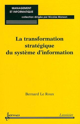 La transformation stratégique du système d'information