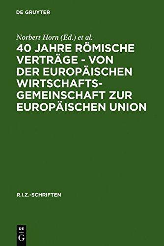 I/f-einheit (40 Jahre Römische Verträge - Von der Europäischen Wirtschaftsgemeinschaft zur Europäischen Union (R.I.Z.-Schriften, Band 9))