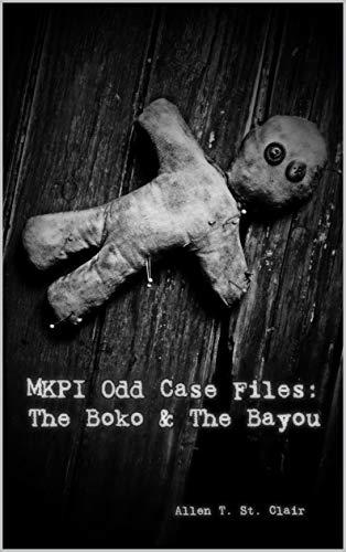MKPI Odd Case Files: The Boko & The Bayou (English Edition)