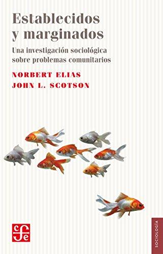 Establecidos y marginados (Sociologia) por Elias Norbert