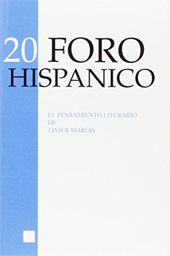 El Pensamiento Literario de Javier Marias (Foro Hispanico)