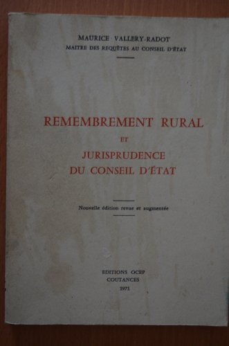Remembrement rural et jurisprudence du conseil d'état.