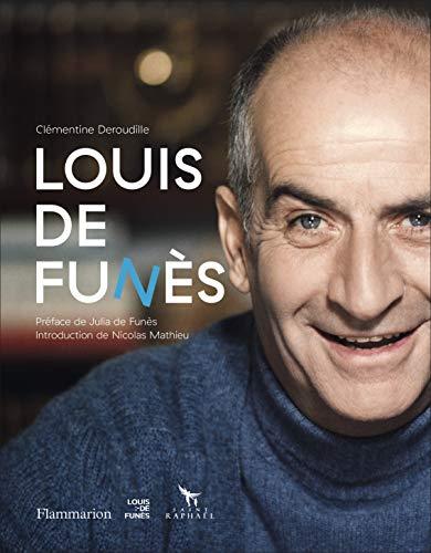 Louis de Funès par Clémentine Deroudille,Julia de Funès,Nicolas Mathieu