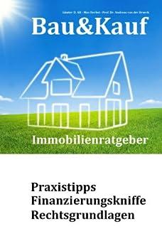 Bau&Kauf - Immobilienratgeber von [van der Broeck, Andreas, Herbst, Max, Alt, Günter D.]