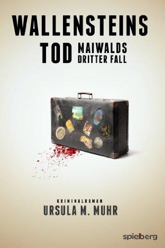 Wallensteins Tod: Maiwalds dritter Fall