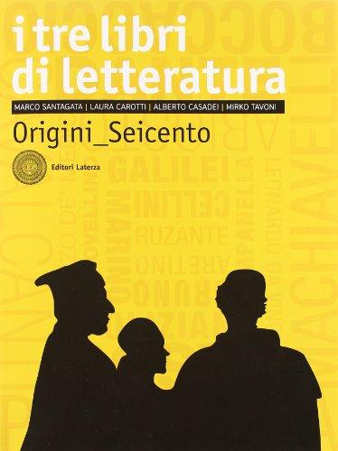 I tre libri di letteratura. Con antologia della Divina Commedia. Per le Scuole superiori. Con espansione online: 1