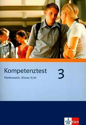 Kompetenztest Mathematik 9/10: Arbeitsheft