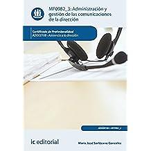 Administración y gestión de las comunicaciones de la dirección. ADGG0108