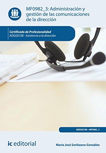 Administración y gestión de las comunicaciones de la dirección. ADGG0108 por María José Sorlózano González