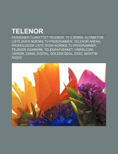 telenor-personer-tilknyttet-telenor-tv-2-zebra-alfabetisk-liste-over-norske-tv-programmer-telenor-ar