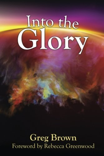 into-the-glory-glory-is-gods-solution-for-the-darkness-covering-the-earth