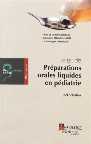 Préparations orales liquides en pédiatrie : Le guide