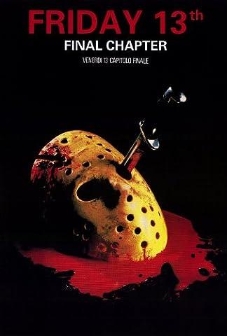 Friday the 13th Part 4 --The Final Chapter Affiche du film Poster Movie Le vendredi le 13th partie 4 -- le chapitre final (27 x 40 In - 69cm x 102cm) Italian Style A