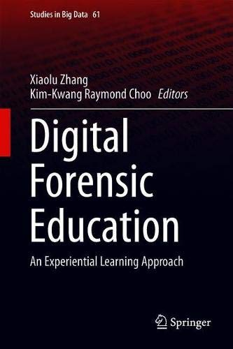 Digital Forensic Education: An Experiential Learning Approach (Studies in Big Data, Band 61) - Smart-response-mobile