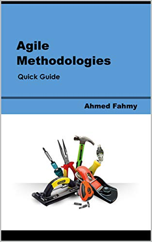 Agile Methodologies: Quick Guide (English Edition)