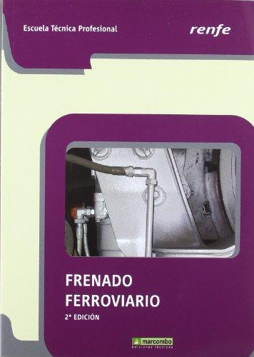 Frenado Ferroviario (RENFE) por Renfe