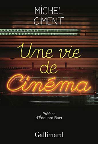 Une vie de cinéma