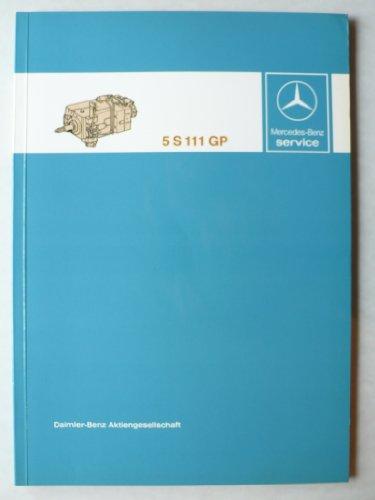 Mercedes-Benz Lastwagen Getriebe 5S 111 GP - Werkstatt-Handbuch - Service