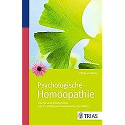 Psychologische Homöopathie: Die Persönlichkeitsprofile der 35 wichtigsten homöopathischen Mittel