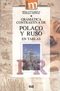 Gramática contrastiva de polaco y ruso en tablas (Manuales Minor/ Humanidades, Filología y Lingüística)