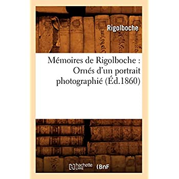 Mémoires de Rigolboche : Ornés d'un portrait photographié (Éd.1860)
