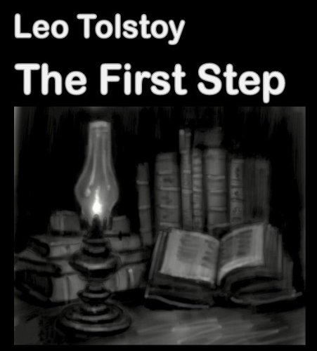 Libros Gratis Descargar The First Step (illustrated) (Best Illustrated Books Book 42) PDF Mega