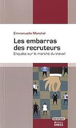 Les embarras des recruteurs : Enquête sur le marché du travail