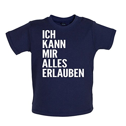 ICH KANN MIR ALLES ERLAUBEN - Baby T-Shirt - Marineblau - 12 bis 18 Monate