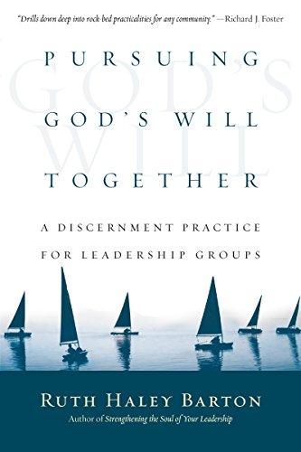 Pursuing Gods Will Together por Ruth Haley Barton