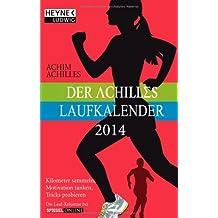 Der Achilles-Laufkalender 2014: Taschenkalender