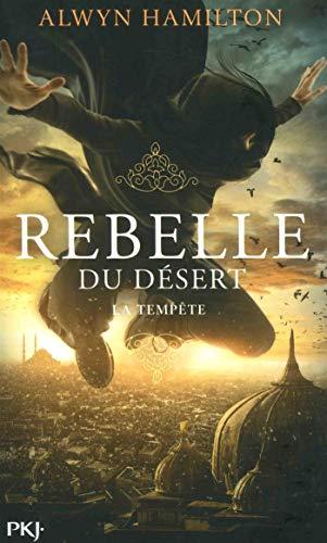 Rebelle du désert - tome 03 : La Tempête (3) par Alwyn HAMILTON