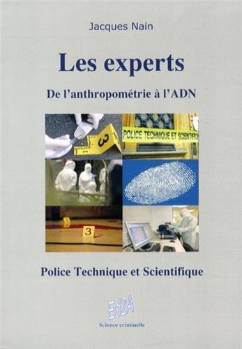 les-experts-de-l-39-anthropomtrie--l-39-adn-police-technique-et-scientifique