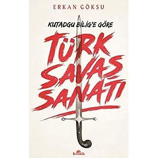 Kutadgu Bilige Göre Türk Savas Sanati