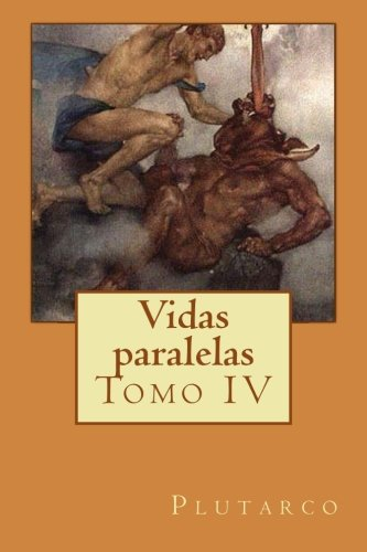 Vidas Paralelas - Tomo Iv