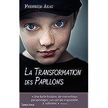 La transformation des papillons (French Edition)