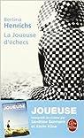 La Joueuse d'échecs de Bertina Henrichs par Henrichs