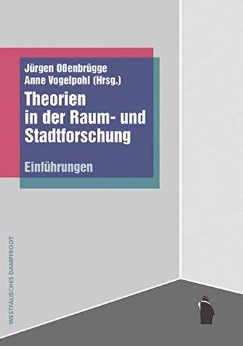 Theorien in der Raum- und Stadtforschung: Einführungen
