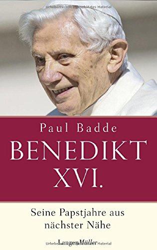 Papst Benedikt XVI: Seine Papstjahre aus nächster Nähe