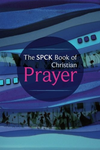 The SPCK Book of Christian Prayer (Prayer Book)