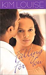Falling For You (Arabesque) by Kim Louise (2002-04-01)