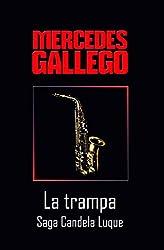 La trampa (Candela Luque nº 3) (Spanish Edition)