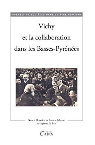 vichy-et-la-collaboration-dans-les-basses-pyrenees