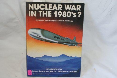 Nuclear War in the 1980's por Ian Hogg
