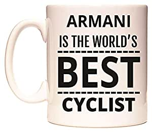 ARMANI IS THE WORLD'S BEST CYCLIST Tazza di WeDoMugs
