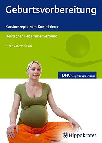 Geburtsvorbereitung: Kurskonzepte zum Kombinieren (DHV-Expertinnenwissen)